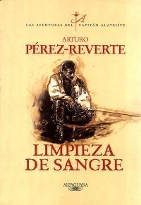 LIMPIEZA DE SANGRE AVENTURAS DEL CAPITAN ALATRISTE II