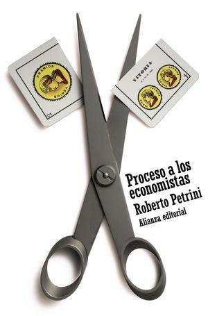 PROCESO A LOS ECONOMISTAS