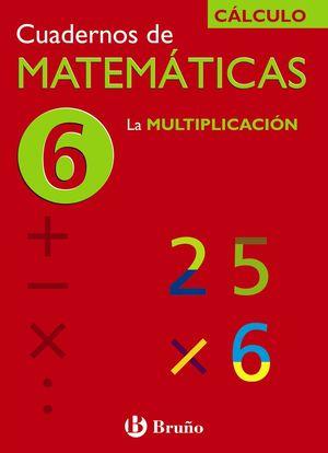 6 LA MULTIPLICACIÓN