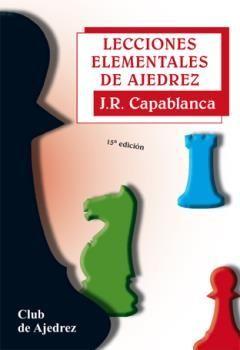 LECCIONES ELEMENTALES AJEDREZ
