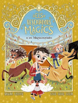 ELS RESCATADORS MAGICS 7. A LES MAGIOLIMPIADES