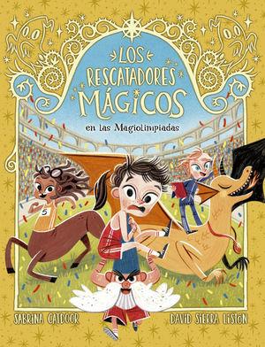 LOS RESCATADORES MAGICOS 7. EN LAS MAGIOLIMPIADAS