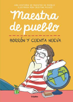 MAESTRA DE PUEBLO. BORRÓN Y CUENTA NUEVA