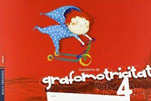 QUADERNS DE GRAFOMOTRICITAT 4