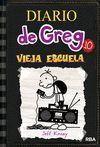DIARIO DE GREG 10 VIEJA ESCUELA.