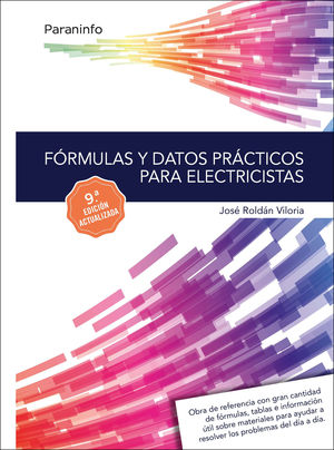 FÓRMULAS Y DATOS PRÁCTICOS PARA ELECTRICISTAS 9.ª EDICIÓN