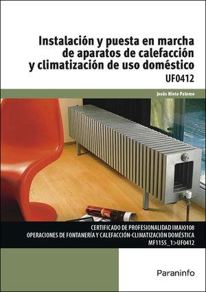 INSTALACIÓN Y PUESTA EN MARCHA DE APARATOS DE CALEFACCIÓN Y CLIMATIZACIÓN DE USO