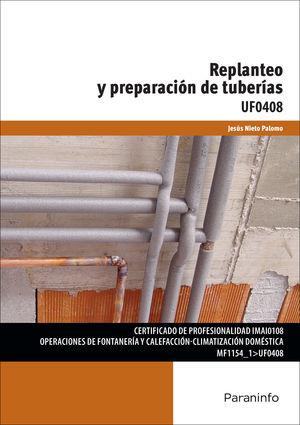 REPLANTEO Y PREPARACIÓN DE TUBERÍAS