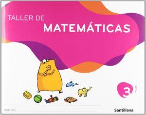 TALLER DE MATEMATICAS 3 AÑOS