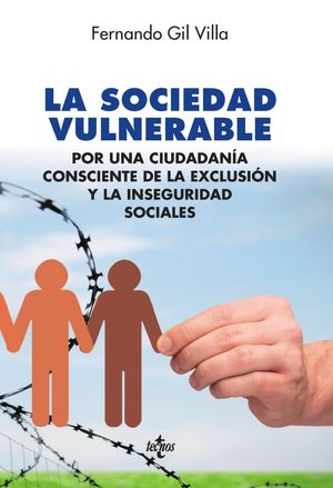 LA SOCIEDAD VULNERABLE