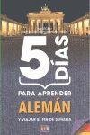5 DIAS PARA APRENDER ALEMAN (N.E.)