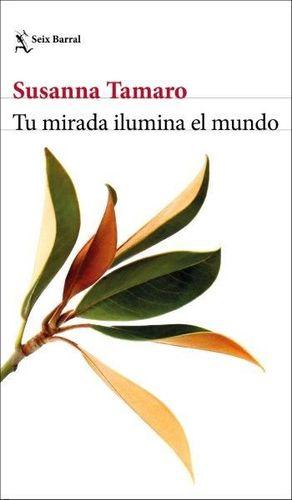 TU MIRADA ILUMINA EL MUNDO