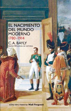 EL NACIMIENTO DEL MUNDO MODERNO. 1780-1914