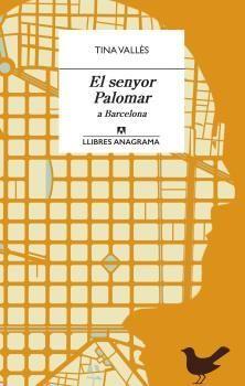 SENYOR PALOMAR A BARCELONA, EL