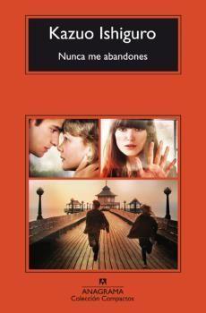 NUNCA ME ABANDONES (CM)