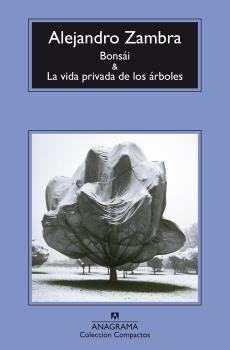 BONSÁI Y LA VIDA PRIVADA DE LOS ÁRBOLES -CM