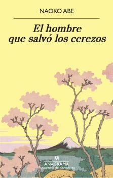 HOMBRE QUE SALVÓ LOS CEREZOS, EL