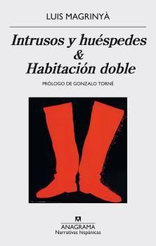 INTRUSOS Y HUÉSPEDES / HABITACIÓN DOBLE