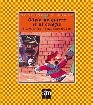 OLIVIA NO QUIERE IR AL COLEGIO CA-16