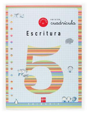 CUADERNO ESCRITURA 5 CUAD.SM