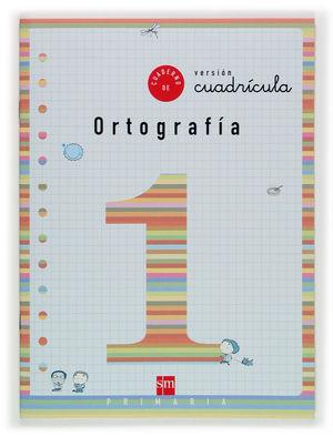 ORTOGRAFIA 1 CUAD.
