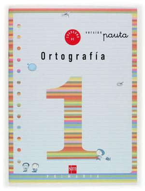 CUAD ORTOGRAFIA 1 PAUTA