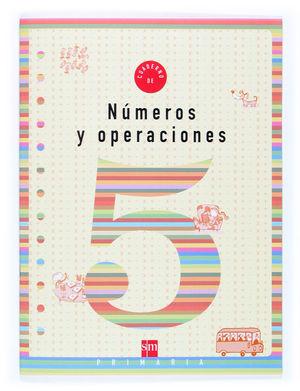 NUMEROS Y OPERACIONES 5