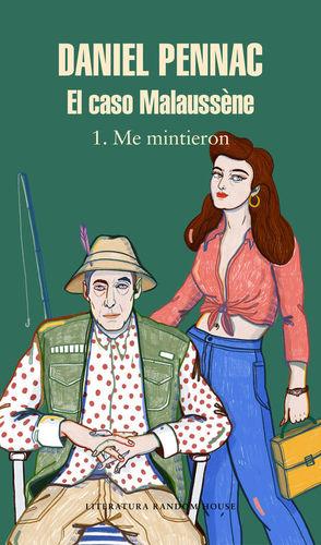 EL CASO MALAUSSÈNE 1. ME MINTIERON