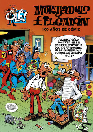 100 AÑOS DE COMIC. OLE,134 MORTADELO Y FILEMON