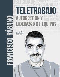 TELETRABAJO: AUTOGESTIÓN Y LIDERAZGO DE EQUIPOS
