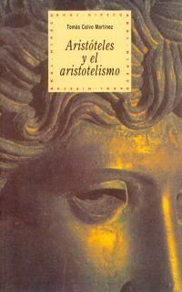 ARISTÓTELES Y EL ARISTOTELISMO