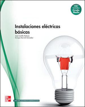 INSTALACIONES ELECTRICAS BASICAS.GRADO MEDIO