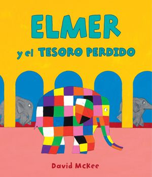 ELMER Y EL TESORO PERDIDO