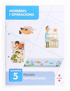 C-EP.NOMBRES I OPERACIONS QUAD. 5 13