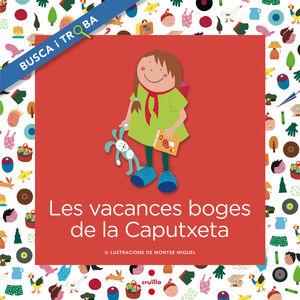 LES VACANCES BOGES DE LA CAPUTXETA