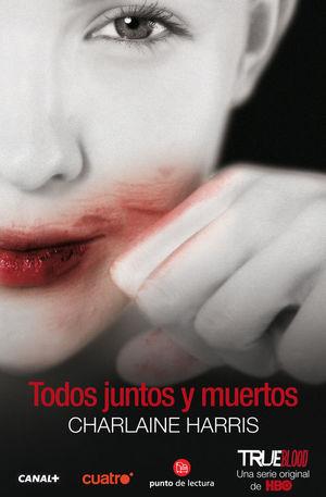 TODOS JUNTOS Y MUERTOS (BOLSILLO)