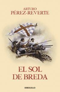 EL SOL DE BREDA (LAS AVENTURAS DEL CAPITÁN ALATRISTE 3)