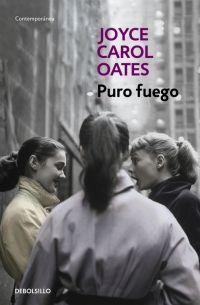 PURO FUEGO. CONFESIONES DE UNA