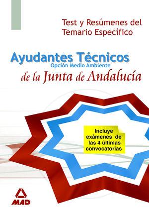AYUDANTES TECNICOS DE MEDIO AMBIENTE DE LA JUNTA DE ANDALUCIA. TEST Y RESUMENES
