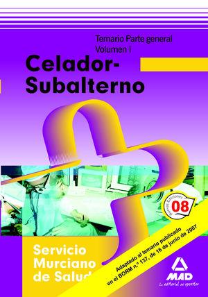 CELADOR-SUBALTERNO DEL SERVICIO MURCIANO DE SALUD. PARTE GENERAL