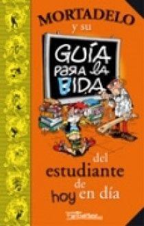 GUIA PARA VIDA ESTUDIANTE DE HOY EN DIA