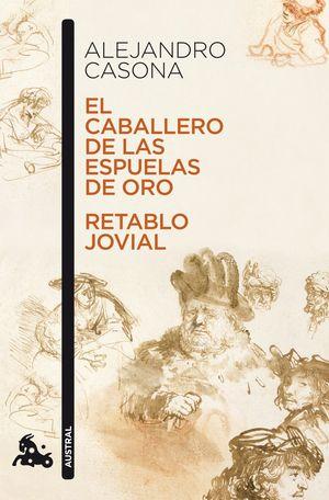 EL CABALLERO DE LAS ESPUELAS DE ORO / RETABLO JOVIAL