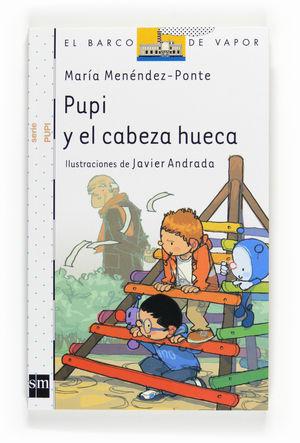 BVPU.4 PUPI Y EL CABEZA HUECA