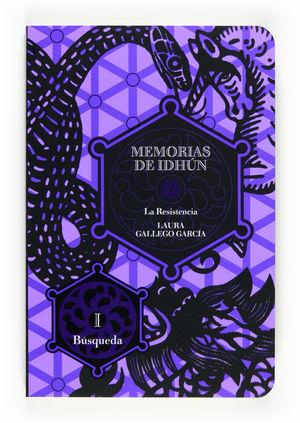 MEMORIAS DE IDHUN TOMO I:BUSQUEDA