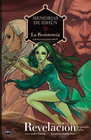 MEMORIAS DE IDHUN REVELACION N. 2. LA RESISTENCIA