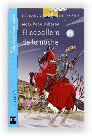 CABALLERO DE LA NOCHE, EL (BVA CASA MAGICA ARBOL 2)