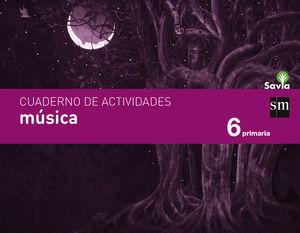 CUADERNO DE MÚSICA. 6 PRIMARIA. SAVIA