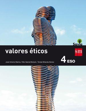 VALORES ÉTICOS. 4 ESO. SAVIA