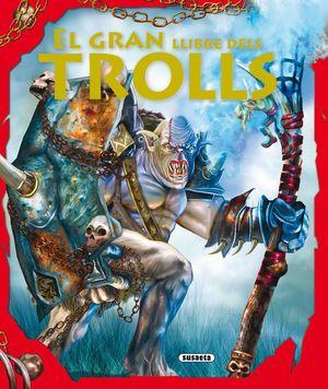 EL GRAN LLIBRE DELS TROLLS