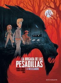 LA BRIGADA DE LAS PESADILLAS 4. MELISSANDRE
